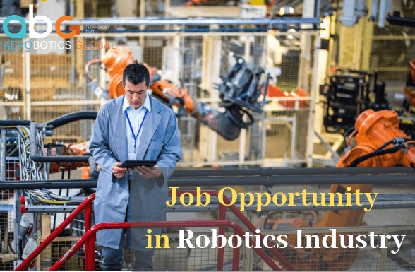 Job Opportunity in Robotics Industry